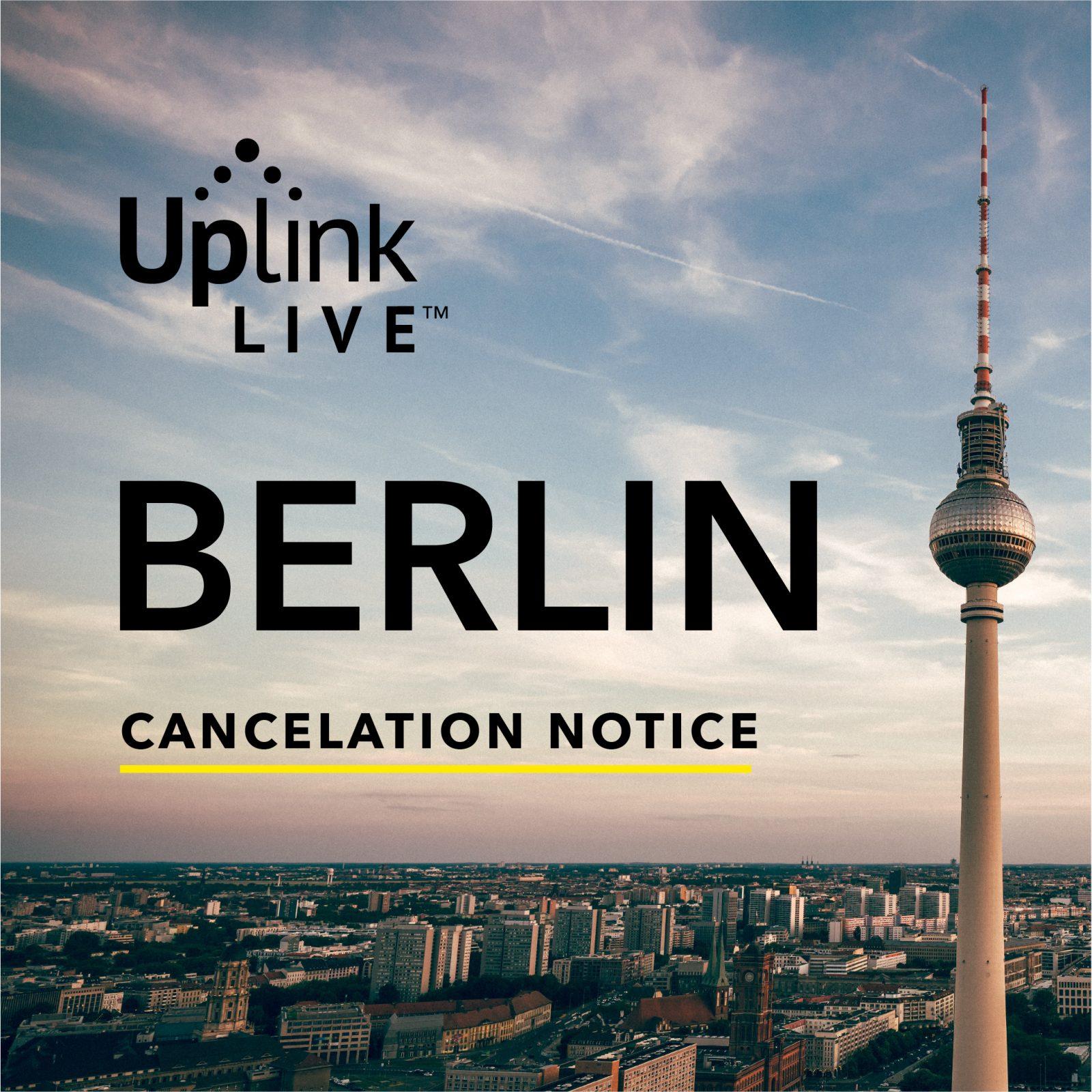 Berlin Cancellation Notice